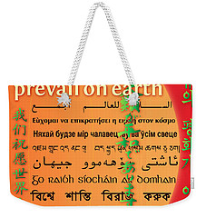 May Peace Prevail On Earth Weekender Tote Bag