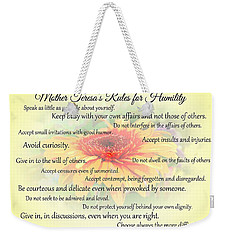 Weekender Tote Bag featuring the photograph Mother Theresa's Rules For Humility by Jocelyn Friis