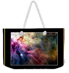 Nasa Ll Ori And The Orion Nebula Stars Of Heaven Bless The Lord Weekender Tote Bag
