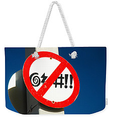 Weekender Tote Bag featuring the photograph No Cursing Here by James Kirkikis