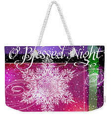 O Blessed Night Greeting Weekender Tote Bag