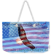 One Nation... Weekender Tote Bag