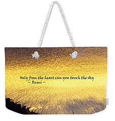 Only From The Heart Weekender Tote Bag