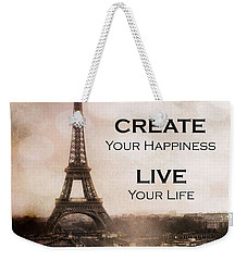 Paris Eiffel Tower Sepia Photography - Paris Eiffel Tower Typography Life Quotes Weekender Tote Bag