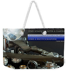 Photographer Quote Weekender Tote Bag