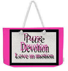Weekender Tote Bag featuring the digital art Pure Devotion by Catherine Lott