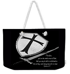 Put On The Armor Ephesians 6 Weekender Tote Bag