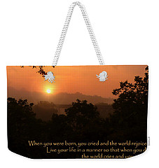 Rejoice - How To Live Your Life Weekender Tote Bag