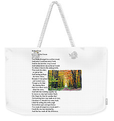 Robert Frost - The Road Not Taken Weekender Tote Bag