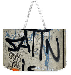 Weekender Tote Bag featuring the photograph 'satin Is Satan' Graffiti - Bucharest Romania by Imran Ahmed