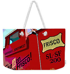Ship It On The Frisco Weekender Tote Bag