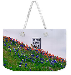 Slow Down And Smell The Bluebonnets Weekender Tote Bag