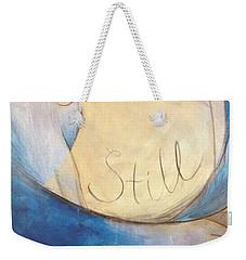 Still  Weekender Tote Bag