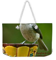 Taken Care Of Weekender Tote Bag