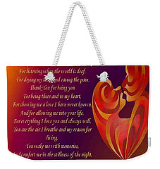 Thank You For Being You Poetry  Weekender Tote Bag by Tracey Harrington-Simpson
