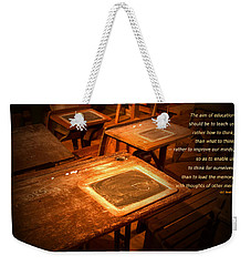 The Aim Of Education Weekender Tote Bag