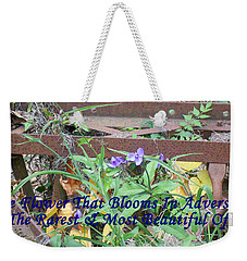 The Flower That Blooms In Adversity  Weekender Tote Bag