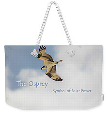 Weekender Tote Bag featuring the photograph The Osprey by DigiArt Diaries by Vicky B Fuller