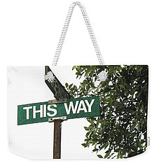 Weekender Tote Bag featuring the photograph This Way Street Sign In Color by Connie Fox