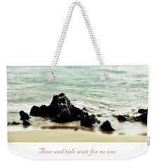 Time And Tide Weekender Tote Bag