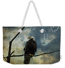 Today Is The Day - Inspirational Art By Jordan Blackstone Weekender Tote Bag by Jordan Blackstone
