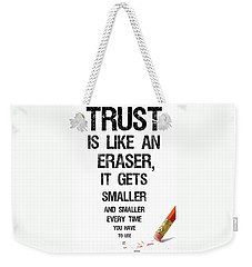Trust Weekender Tote Bag by Jean Haynes