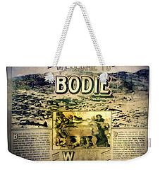 Welcome To Bodie California Weekender Tote Bag