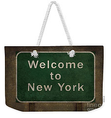 Welcome To New York Highway Road Side Sign Weekender Tote Bag