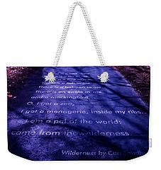 Wilderness - Carl Sandburg Weekender Tote Bag