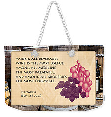 Wine - Best Medicine Weekender Tote Bag