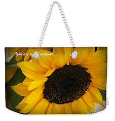 You Are My Sunshine - Greeting Card Weekender Tote Bag by Dora Sofia Caputo Photographic Art and Design