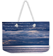 Weekender Tote Bag featuring the photograph You Are The Author by Jordan Blackstone
