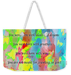 You Have Wings Weekender Tote Bag