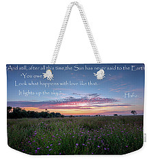 You Owe Me Weekender Tote Bag