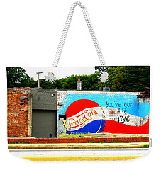 You've Got A Life To Live Pepsi Cola Wall Mural Weekender Tote Bag by Kathy Barney