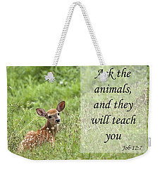 Ask The Animals Weekender Tote Bag by Jeannette Hunt