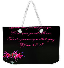 Weekender Tote Bag featuring the photograph Bee Balm And Bible Verse by Randall Branham
