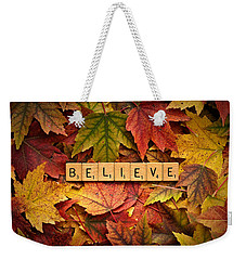 Weekender Tote Bag featuring the photograph Believe-autumn by Onyonet  Photo Studios