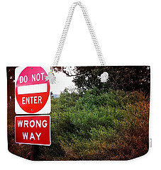 Weekender Tote Bag featuring the photograph Do Not Enter - Wrong Way by Nina Prommer