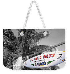 Weekender Tote Bag featuring the photograph Mahahual Mexico Surfboard Sign Color Splash Black And White by Shawn O'Brien