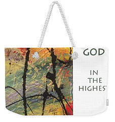 Peace And Goodwill Toward Men Weekender Tote Bag by Angela L Walker