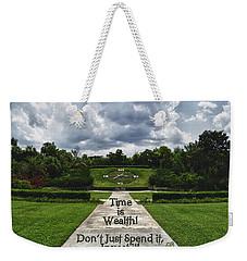 Time Is Wealth Weekender Tote Bag