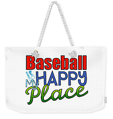 Baseball Is My Happy Place Weekender Tote Bag