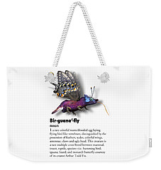 Weekender Tote Bag featuring the digital art Birguanafly by Arthur Fix