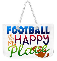 Football Is My Happy Place Weekender Tote Bag