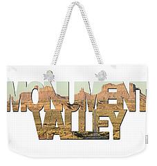 Monument Valley Word Art Weekender Tote Bag