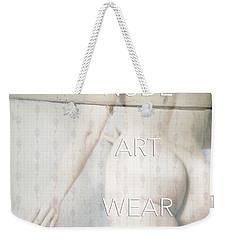 Weekender Tote Bag featuring the photograph Nude Art Wear  by Jacob Smith