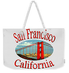 San Francisco California - Tshirt Design Weekender Tote Bag by Art America Gallery Peter Potter