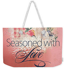 Seasoned With Love Weekender Tote Bag