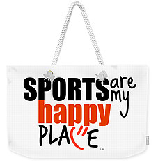Sports Are My Happy Place Weekender Tote Bag